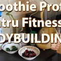 Smoothie proteic pentru fitness si bodybuilding